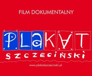 """Film dokumentalny """"Plakat szczeciński"""""""
